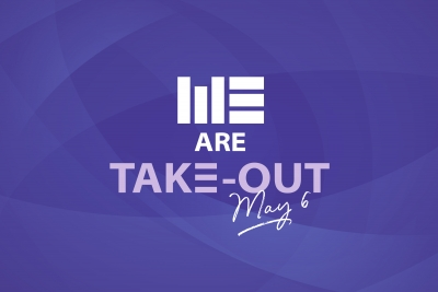 #WEAre Take-Out – Wednesday, May 6th